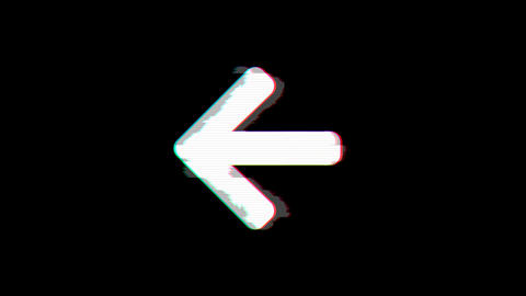 From the Glitch effect arises arrow left symbol. Then the TV turns off. Alpha Animation