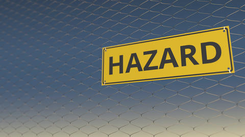 HAZARD sign an a meshing wire fence against sky. 3D animation Live Action