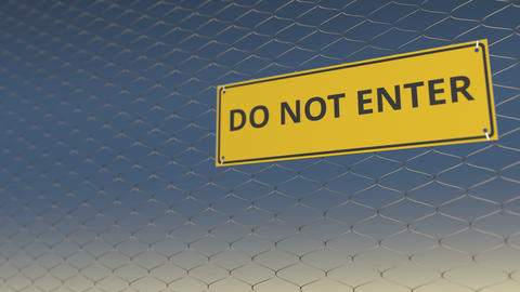 DO NOT ENTER sign an a mesh wire fence against the sky, 3D animation Live Action