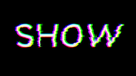 From the Glitch effect arises text SHOW. Then the TV turns off. Alpha channel Premultiplied - Matted Animation