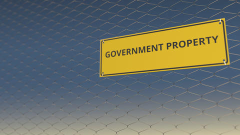 GOVERNMENT PROPERTY sign an a mesh wire fence against blue sky. 3D animation Live Action