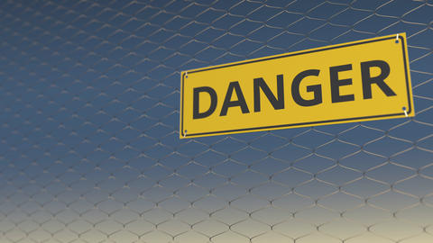 DANGER sign an a meshing wire fence against sky, 3D animation Live Action
