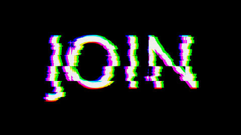 From the Glitch effect arises text JOIN. Then the TV turns off. Alpha channel Premultiplied - Matted Animation