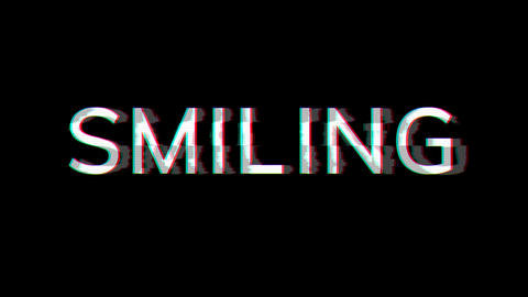 From the Glitch effect arises text SMILING. Then the TV turns off. Alpha channel Premultiplied - Animation