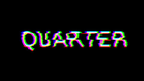 From the Glitch effect arises text QUARTER. Then the TV turns off. Alpha channel Premultiplied - Animation