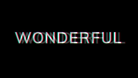 From the Glitch effect arises text WONDERFUL. Then the TV turns off. Alpha channel Premultiplied - Animation