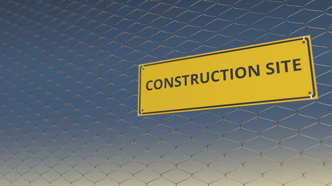 CONSTRUCTION SITE sign an a mesh wire fence against blue sky. 3D animation Live Action