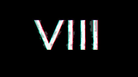 From the Glitch effect arises Roman numerals VIII. Then the TV turns off. Alpha channel Animation