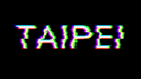 From the Glitch effect arises capital name TAIPEI. Then the TV turns off. Alpha channel Animation