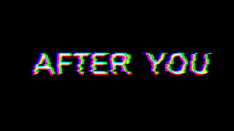 From the Glitch effect arises common expression AFTER YOU. Then the TV turns off. Alpha channel Animation