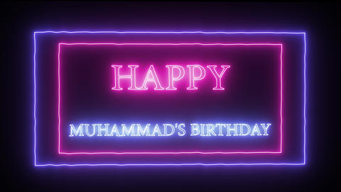 "Animation neon sign ""Happy Muhammad's Birthday"" Footage"