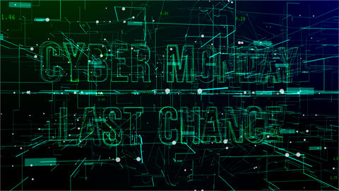 Animation of digital space with 'Cyber Monday Last Chance' text Live Action
