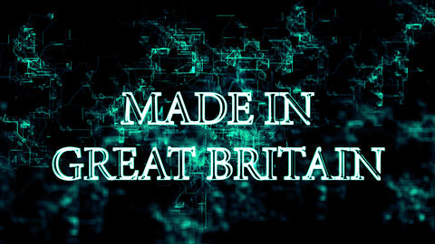 "Digital network with ""Made in Great Britain"" text Live Action"