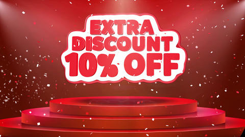10 Off Extra Discount Text Animation Stage Podium Confetti Loop Animation Footage