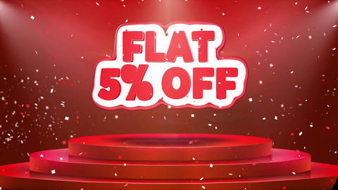 Flat 5% off Text Animation Stage Podium Confetti Loop Animation Footage