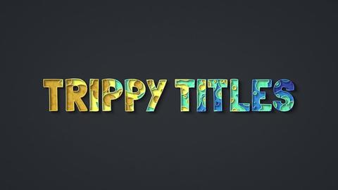 Trippy Titles モーショングラフィックステンプレート