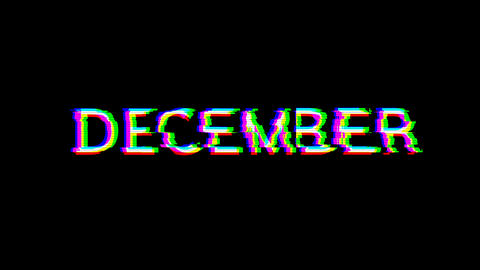 From the Glitch effect arises name of the month DECEMBER. Then the TV turns off. Alpha channel Animation