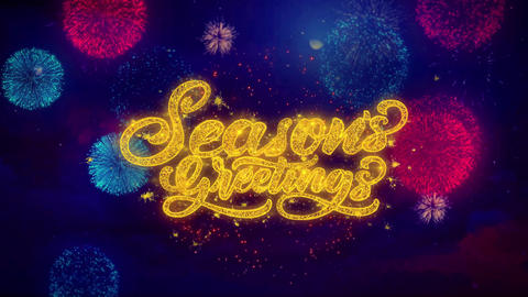 Seasons Greetings Greeting Text Sparkle Particles on Colored Fireworks Live Action