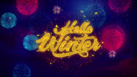 Hello Winter Greeting Text Sparkle Particles on Colored Fireworks Live Action