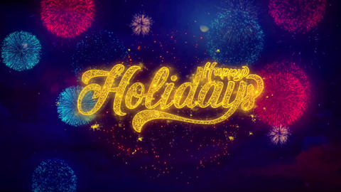 Happy Holidays Greeting Text Sparkle Particles on Colored Fireworks Footage