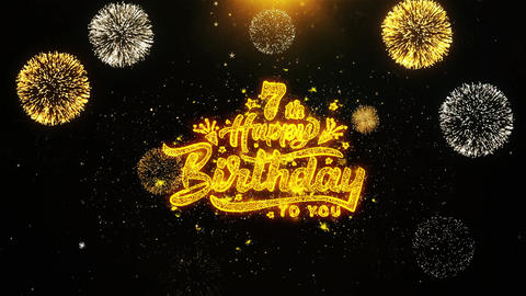 7th Happy Birthday Wishes Greetings card, Invitation, Celebration Firework Live Action