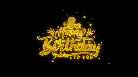 8th Happy Birthday Golden Text Blinking Particles with Golden Fireworks Display Footage