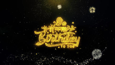9th Happy Birthday Written Gold Particles Exploding Fireworks Display Live Action