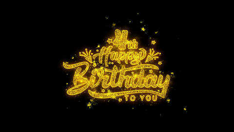 4th Happy Birthday Typography Written with Golden Particles Sparks Fireworks Live Action