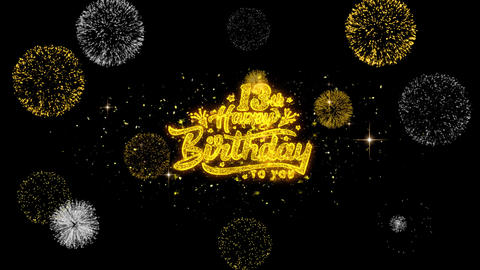 13th Happy Birthday Golden Text Blinking Particles with Golden Fireworks Display Live Action
