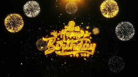 8th Happy Birthday Wishes Greetings card, Invitation, Celebration Firework Live Action