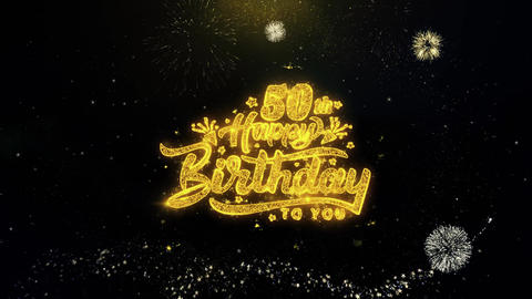 50th Happy Birthday Written Gold Particles Exploding Fireworks Display Live Action