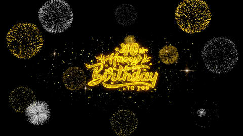 40th Happy Birthday Golden Text Blinking Particles with Golden Fireworks Display Footage