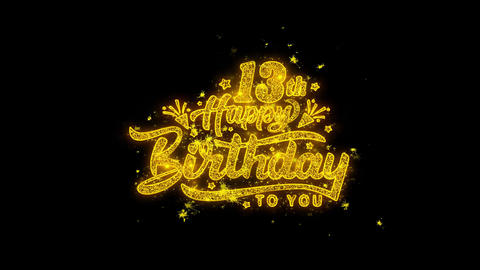 13th Happy Birthday Typography Written with Golden Particles Sparks Fireworks Live Action