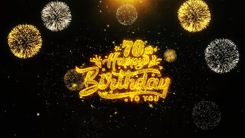 70th Happy Birthday Wishes Greetings card, Invitation, Celebration Firework Live Action