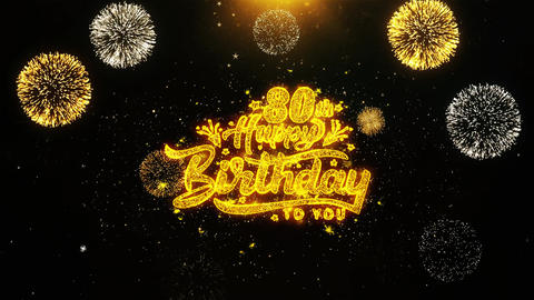 80th Happy Birthday Wishes Greetings card, Invitation, Celebration Firework Live Action