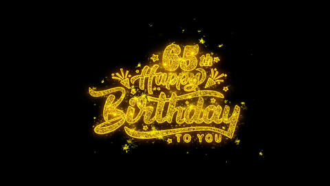 65th Happy Birthday Typography Written with Golden Particles Sparks Fireworks Footage