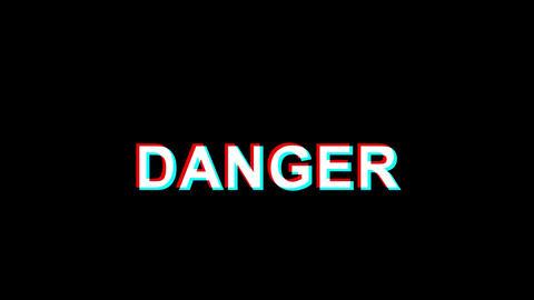 Danger Glitch Effect Text Digital TV Distortion 4K Loop Animation Live Action
