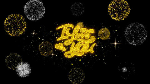 I Love You Golden Text Blinking Particles with Golden Fireworks Display Footage
