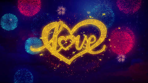 love valentines day heart Greeting Text Sparkle Particles on Colored Fireworks Footage