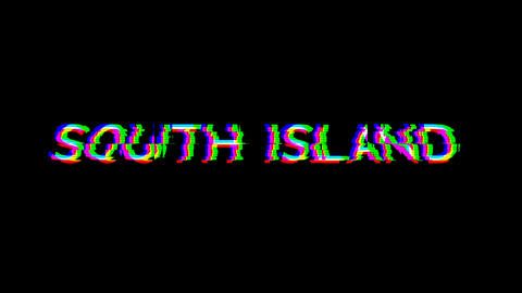 From the Glitch effect arises SOUTH ISLAND. Then the TV turns off. Alpha channel Premultiplied - Animation