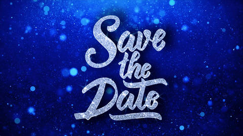 Save the Date Blue Text Wishes Particles Greetings,... Stock Video Footage