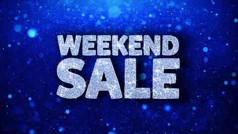 Weekend Sale Blue Text Wishes Particles Greetings, Invitation, Celebration Live Action