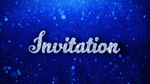 Invitation Blue Text Blinking Text Wishes Particles Greetings, Invitation Live Action