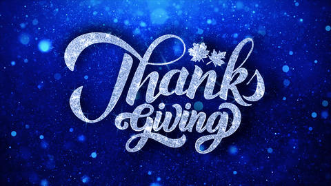 ThanksGiving Blue Text Wishes Particles Greetings, Invitation, Celebration Live Action