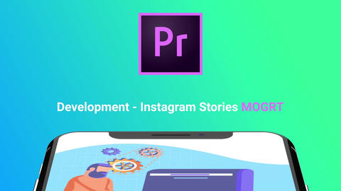 Development - Instagram Stories モーショングラフィックステンプレート