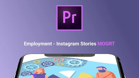 Employment - Instagram Stories モーショングラフィックステンプレート
