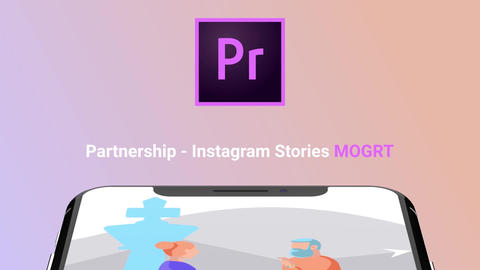 Partnership - Instagram Stories Motion Graphics Template