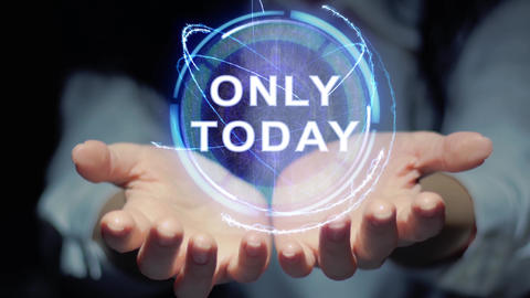 Hands show round hologram Only today Live Action