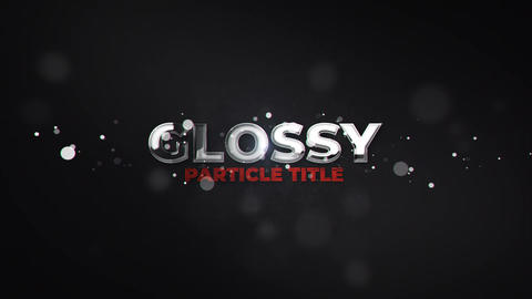 Glossy Particle Title Motion Graphics Template