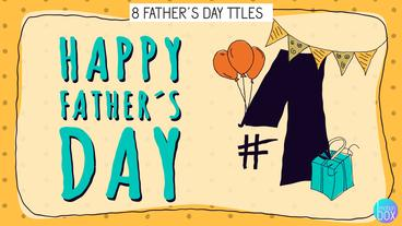 Father´s Day Titles Slides After Effects Template